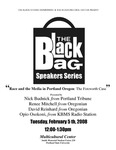 """Race and the Media in Portland Oregon"" - Part 1, the Black Bag Speakers Series, PSU, 2008 by Nick Budnick, Renee Mitchell, David Reinhard, and Opio Osokoni"