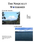 The Nisqually Watershed From the Summit to the Sound: A Field Guide