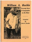 William A. Rockie: Seventy Years a Geographer in the West