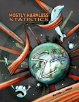 Mostly Harmless Statistics