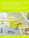 Center for Real Estate Quarterly, Special Land Use Issue, Volume 12, Number 2 by Portland State University. Center for Real Estate