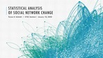 Statistical Analysis of Social Network Change by Teresa D. Schmidt