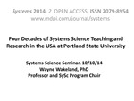 Four Decades of Systems Science Teaching and Research at PSU