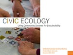 Civic Ecology: Living Community Systems for Sustainability