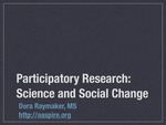 Participatory Action Research: Science and Social Change