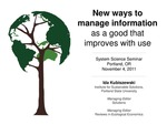 New Ways to Manage Information as a Good that Improves with Use