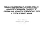 Reducing Overdose Deaths Associated with Pharmaceutical Opioid Treatment of Chronic Pain: Analyzing Interventions with a System Dynamics Model