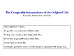 The Complexity-Independence of the Origin of Life