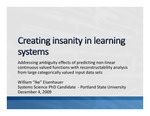 Creating Insanity in Learning Systems: Addressing Ambiguity Effects of Predicting Non-linear Continuous Valued Functions with Reconstructabilty Analysis from Large Categorically Valued Input Data Sets
