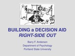 Building a Decision Aid Right-side-out