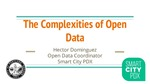 The Complexities of Open Data