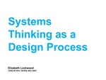 Systems Thinking as a Design Process by Elizabeth Lockwood
