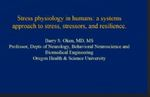 Stress Physiology in Humans: a Systems Approach to Stress, Stressors, and Resilience