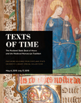 "01, ""Texts of Time: The Portland State Library Book of Hours and the Medieval Manuscript Tradition"" Exhibit Catalog by Anne McClanan, Shirleanne Ackerman Gahan, Melissa Medefesser, Kenna Miller, Matthias Bladou, Thomas Goodwin, Devin Courtright, Bethany Kraft, Jackie Anderson, Charolette Stoehr, and Caitlyn Au"