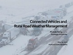 Connected Vehicles and Rural Road Weather Management