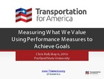 Measuring What We Value: Using Performance Measures to Achieve Goals
