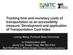 Track Time and Monetary Costs of Transportation as a Comprehensive Performance Measure: Development and Application of Transportation Cost Index
