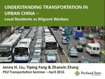 Understanding Transportation in Urban China - Local Residents vs Migrant Workers