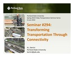Seminar #294: Transforming Transportation Through Connectivity