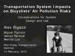 Transportation System Impacts on Bicyclists' Air Pollution Risks: Considerations for System Design and Use