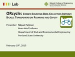"""Crowdsourcing Cycling Safety and Route Data with the """"ORcycle"""" Smartphone App"""