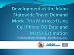 Development of the Idaho Statewide Travel Demand Model Trip Matrices Using Cell Phone OD Data and Origin Destination Matrix Estimation