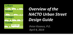 An Introduction to the NACTO Urban Street Design: Changing the DNA of City Streets