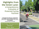 Highlights from the Green Lane: A Comprehensive Evaluation of Protected Cycling Facilities