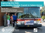 Capturing the Ride: Exploring Low-Density Flexible Transit Alternatives in Salem-Keizer