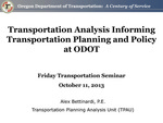 Transportation Analysis Informing Transportation Planning and Policy at ODOT