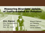 Measuring Urban Bicyclists' Uptake of Traffic-Related Pollution