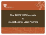 New FHWA VMT Forecasts Implications for Local Planning