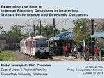 Examining the Role of Internal Planning Decisions in Improving Transit Performance and Economic Outcomes