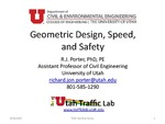 Geometric Design, Speed, and Safety