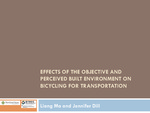 Effects of the Objective and Perceived Built Environment on Bicycling for Transportation