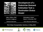 Development of a Pedestrian Demand Estimation Tool: a Destination Choice Model