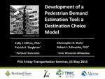 Development of a Pedestrian Demand Estimation Tool: a Destination Choice Model