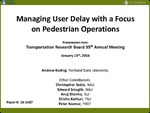 Managing User Delay with a Focus on Pedestrian Operations