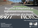 Cyclist Compliance at Signalized Intersections
