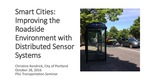 Smart Cities: Improving the Roadside Environment with Distributed Sensor Systems