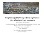 Integrative Public Transport in a Segmented City: Reflections from Jerusalem