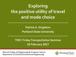 Exploring the Positive Utility of Travel and Mode Choice