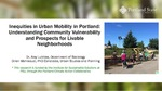 Inequities in Urban Mobility in Portland: Understanding Community Vulnerability and Prospects for Livable Neighborhoods
