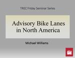 Advisory Bike Lanes in North America