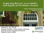 Exploring Bicycle Accessibility and Equity in Portland, Oregon by Jenny H. Liu