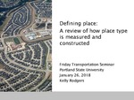 Defining Place: A Review of How Place Type Is Measured and Constructed by Kelly Rodgers