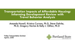 Transportation Impacts of Affordable Housing: Informing Development Review with Travel Behavior Analysis by Amanda Howell