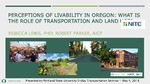 Analysis of the Contribution of Transportation and Land Use to Citizen Perceptions of Livability