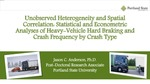 Unobserved Heterogeneity and Spatial Correlation: Statistical and Econometric Analyses of Heavy-Vehicle Hard Braking and Crash Frequency