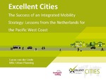 The Success of an Integrated Mobility Strategy: Lessons from the Netherlands for the Pacific West Coast by Lucas van der Linde